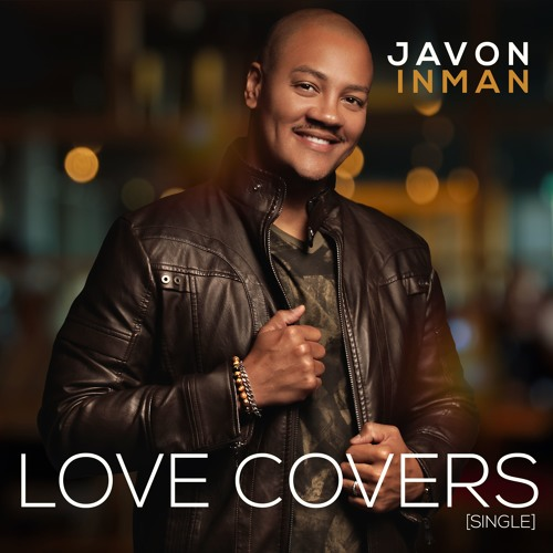 love-covers-by-javon-inman-ft-music-society