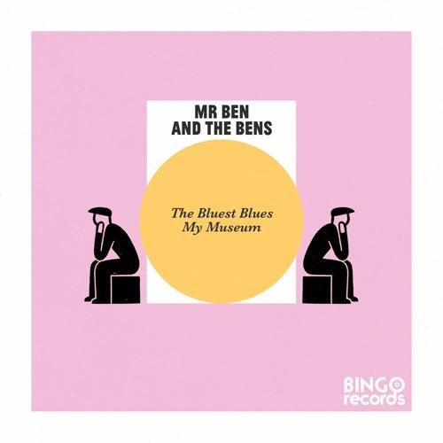 The Bluest Blues - Mr Ben & the Bens
