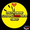 Could Doomsday Clock Spell Doom For DC Comics? | The Comics Pals Episode 48