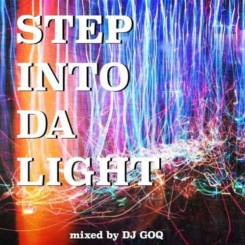 STEP INTO DA LIGHT