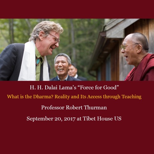 Force for Good with Robert Thurman - September 20, 2017