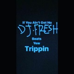 All I Do Is Smoke Trees - DJ.Fresh