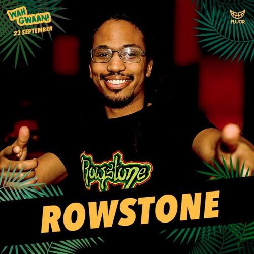 DJ Rowstone live set: Wah Gwaan - FLUOR 23/07/2017