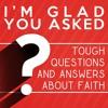 I'm Glad You Asked - Part 1