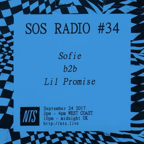 SOS RADIO 034 ft. Lil Promise - NTS