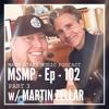 MSMP 102: Martin Zellar (Part 3)