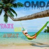 Take Me Away ( Chill Out Mix ) ( Vocal Deep House mix ) - OMDA