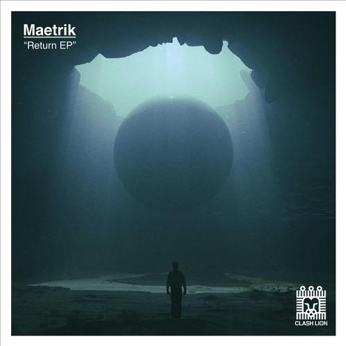 CL001 - Maetrik - Return EP