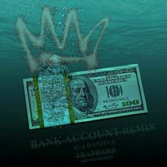 G.A Daniel-Bank Account Remix