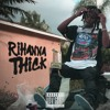 Rihanna Thick   (Prod. SS.KEV)