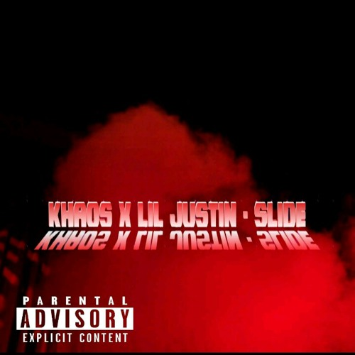 Khaos ft Lil Justin - Slide (Mix Mastered by Jblast)