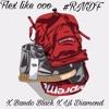 Flex Like ohh (Feat. BandoBlack x Lil Diamond ) (Prod. IceKrim)