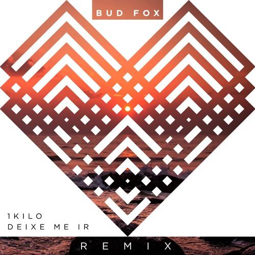 Baixar 1Kilo - Deixe Me Ir (Bud Fox Remix)