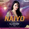 Tera Rang Balle Balle  || Naiyo Naiyo (Remix) DJ ARAFAT
