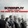 Screenplay S2E01 - THE FANS OF THE FURIOUS mp3