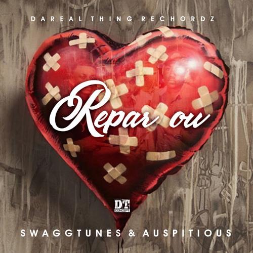 Auspitious & SwaggTunes - Repar Ou