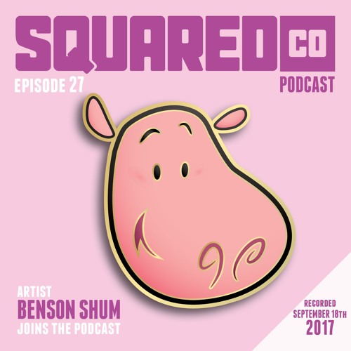 Episode 27 with Benson Shum