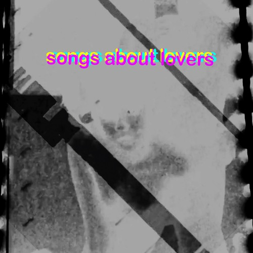 Songs About Lovers