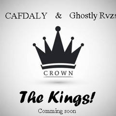 CAFDALY & Ghostly Raverz! - The Kingz! (Free Track)