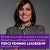 EP208 How to Be an Extreme Corporate Powerhouse with Sarah Robb O'Hagan