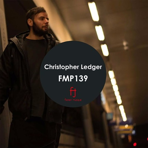 Fasten Musique Podcast 139 | Christopher Ledger