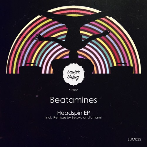 LUM032 Beatamines - Headspin EP (Snippets)