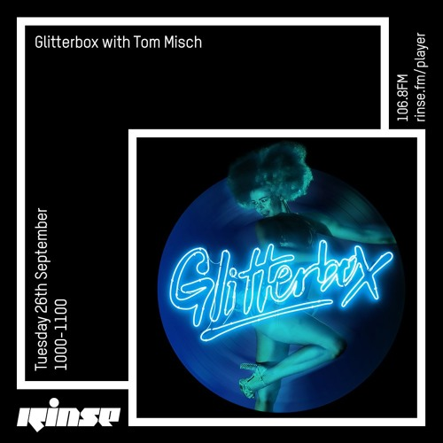 Glitterbox with Tom Misch - 26th September 2017