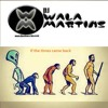 If the times came back (DJ WALA MARTINS Mix)