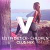 Justin Bieber - Children (V Club Mix)