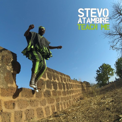 "Stevo Atambire - ""Teach Me"""