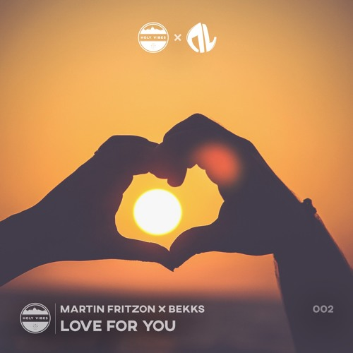 Martin Fritzon & Bekks - Love For You