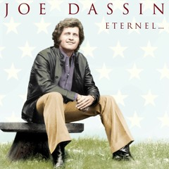 Joe Dassin-  et si tu n'existais pas