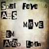 SOUL FAYA & ADS - MOVE DEM (AFRO LATIN MIX) BUY = FREE & FULL DOWNLOAD