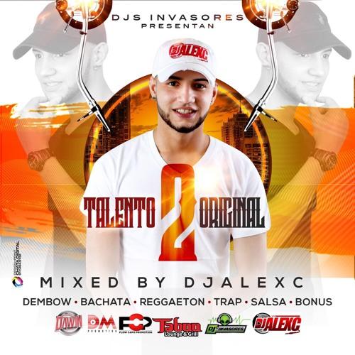 DJ ALEXC Talento Original 2 Mixtape
