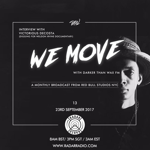 We Move 13 • Weldon Irvine Special ft. Victorious DeCosta (Digging For Weldon Irvine Documentary)