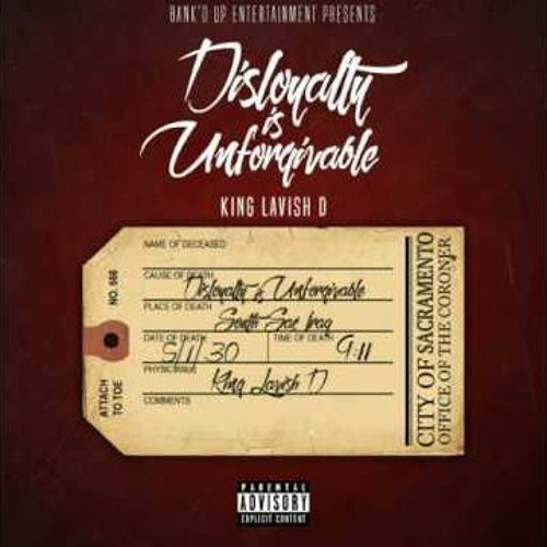 King Lavish D - Disloyalty Is Unforgivable