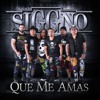 Grupo Siggno - Que Me Amas (Promo 2017)