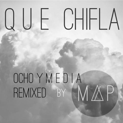 Qué Chifla Remix