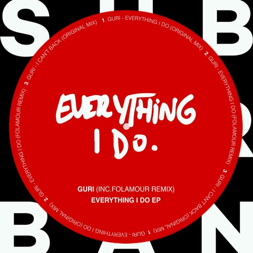 SU030 - Guri - Everything I Do EP (Incl. Folamour Remix)