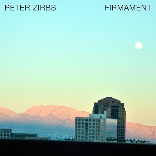 PETER ZIRBS - Firmament