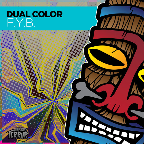 Dual Color - F.Y.B (Original Mix)