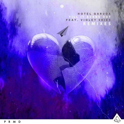 Til It Burns Out - Acoustic Mix (Hotel Garuda ft. Violet Skies)