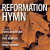 Reformation Hymn (Choral Octavo Demo)