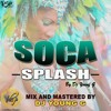 DJ YOUNG G SOCA SPLASH 2017 MIX KSP PRODUCTIONS ( THE MUSIC GENIUS )