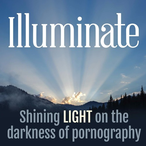 Illuminate Podcast