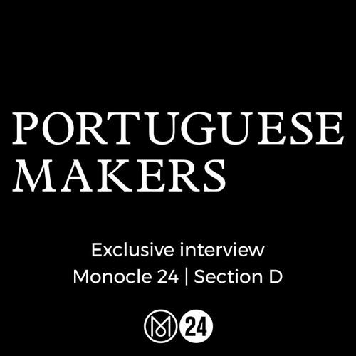 Monocle | Section D | Portuguese Makers