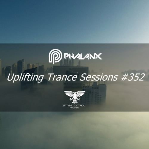 DJ Phalanx - Uplifting Trance Sessions EP. 352 / aired 26th September 2017