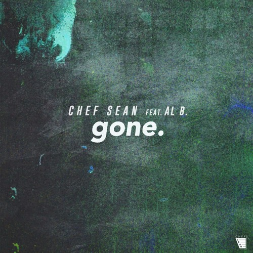 Chef Sean feat. Al B Sure Jr. - Gone [Prod. By Mark The Mogul] [SNIPPET]
