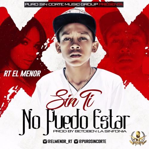 RT El Menol - Sin Ti No Puedo Estar (Reggaeton)  - By BetoBen La Sinfonia