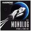 THE MONOLOG - Episode 5: Planet Bot